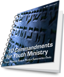 10 Commandments for Thriving in Youth Ministry